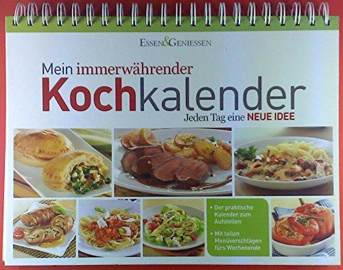 Mein immerwährender Kochkalender. Jeden Tag eine neue Idee. Der praktische Kalender zum Aufstellen. Mit tollen Menüsvorschläagen fürs Wochenende.