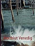 Herzblut Venedig: Impressionen