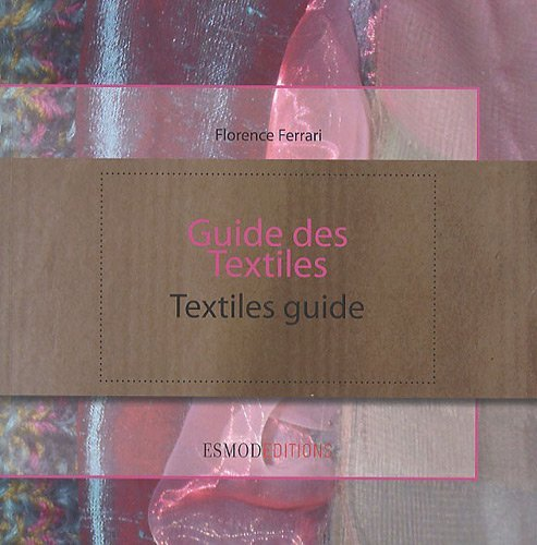 Textile Guide (English and French Edition) by Florence Ferrari (2012-08-23)