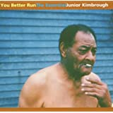 You Better Run-the Essential