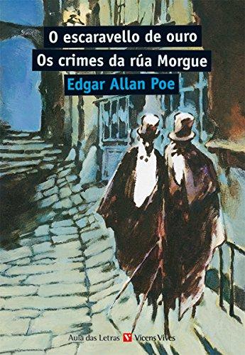O Escaravello De Ouro. Os Crimes Da Rua Morgue (Aula Das letras) - 9788468210476