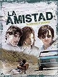 La Amistad - In der Hölle Mexikos