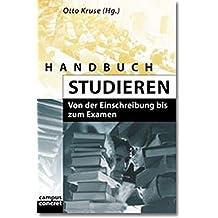 Handbuch Studieren. Von der Einschreibung bis zum Examen.