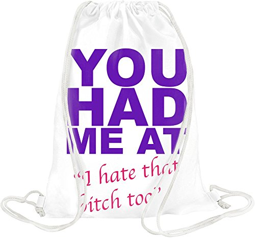 You Had Me At I Hate That Bitch Too Slogan Drawstring bag