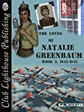 The Loves of Natalie Greenbaum Book III