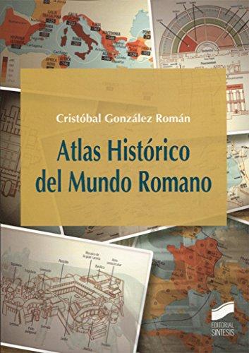 Atlas Histórico del Mundo Romano (Atlas Históricos)