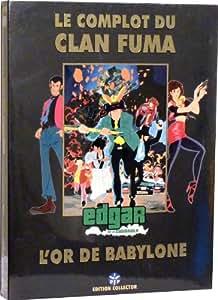 Edgar de la cambriole : le complot du clan fuma / l'or de babylone - Edition Collector 3 DVD [inclus 1 livret]