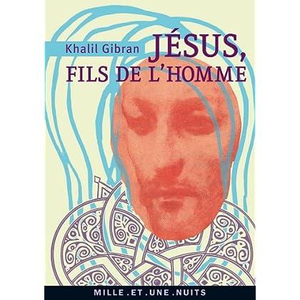 Jésus, Fils de l'Homme : Ses paroles et ses actes racontés et rapportés par ceux qui l'ont connu (La Petite Collection t. 542)