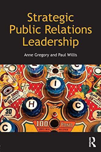 Strategic Public Relations Leadership por Anne Gregory