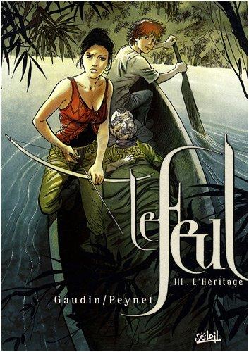 Le Feul, Tome 3 : L'Héritage