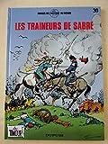 TIMOUR NUMERO 30 - LES TRAINEURS DE SABRE