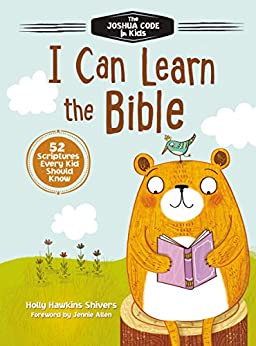 I Can Learn the Bible: The Joshua Code for Kids: 52 Devotions and Scriptures for Kids di [Shivers, Holly Hawkins]