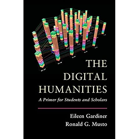The Digital Humanities: A Primer for Students and (Industria Primer)