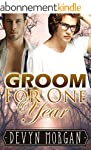 Groom For One Year: A marriage of con...