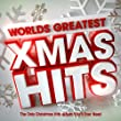 Worlds Greatest Xmas Hits - The Only Christmas Hits Album You'll Ever Need