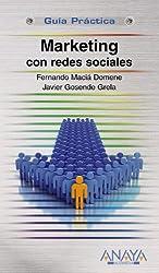 Marketing con redes sociales (Guías Prácticas)