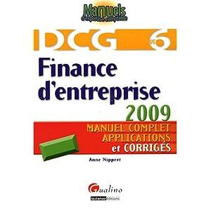 Finance d'entreprise DCG6 : Manuel complet, applications et corrigés