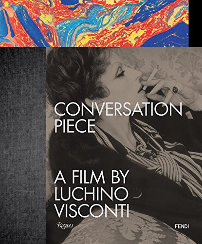 Conversation Piece: A Film by Luchino Visconti