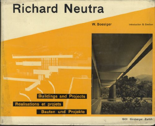 Richard Neutra Buildings & Projects