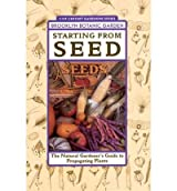 [Starting from Seed: The Natural Gardener's Guide to Propagating Plants] (By: Brooklyn Botanic Garden) [published: December, 2001]