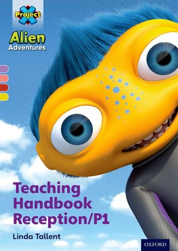Project X Alien Adventures: Teaching Handbook Reception/P1