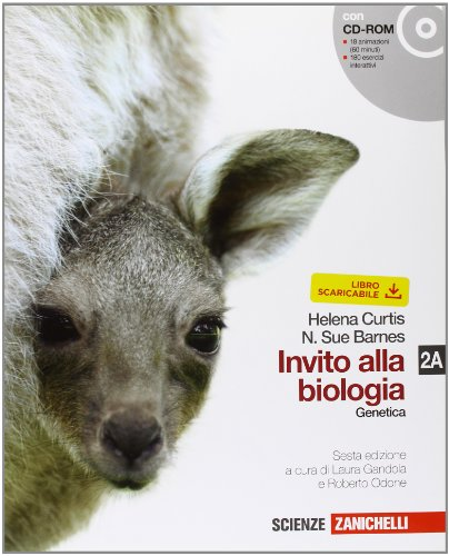 Invito alla biologia. Vol. 2A: Genetica. Per le Scuole superiori. Con CD-ROM. Con espansione online