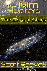 The Distant Stars (The Rim Hunters Book 3) (English Edition)