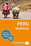 Stefan Loose Reiseführer Peru, Westbolivien: mit Reiseatlas - Frank Herrmann