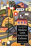 The Cambridge Companion to Modern Latin American Culture (Cambridge Companions to Culture)