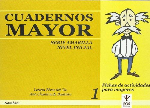 Cuadernos Mayor, Serie Amarillo (Inicial), Cuaderno 1 (EOS Psicología) por Ana Chaminade Bautista