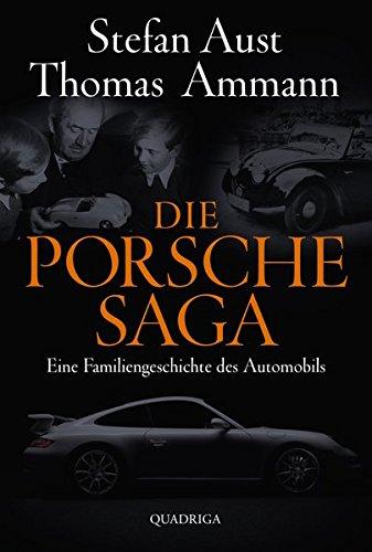 Die Porsche-Saga: Eine Familiengeschichte des Automobils Buch-Cover