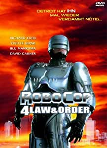 Robocop 4 Law and Order