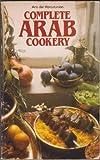 Complete Arab Cookery (Mayflower Books)