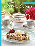 Tea & Scones (Updated Edition): The Ultimate Collection of Recipes for Teatime (2016-04-01)