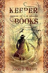 Keeper of the Books (Keeper of the Books, Book 1) (English Edition)
