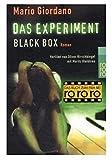 Das Experiment- Black Box. Versuch mit t??dlichem Ausgang. Roman zum Film. by Mario Giordano (2001-03-01)