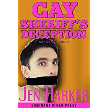 Gay Sheriff's Deception (Gay Sheriff Serial Book 4) (English Edition)