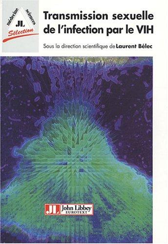 Transmission sexuelle de l'infection par le VIH par Laurent Bélec