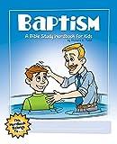 Baptism: A Bible Study Wordbook for Kids (Children's Wordbooks)