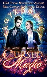 Cursed Magic: A Ley Line World Urban Fantasy Adventure (Relic Guardians Book 3)