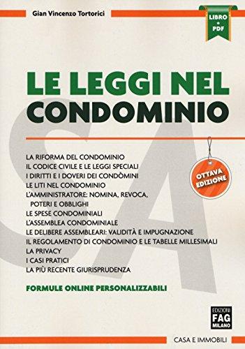 Le leggi nel condominio. Con Contenuto digitale per download e accesso on line