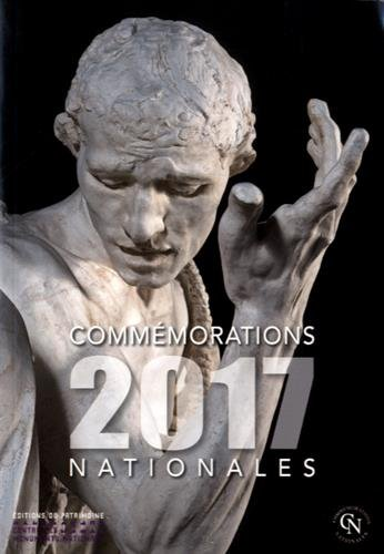 Commémorations nationales 2017 par Collectif