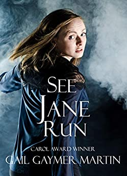 See Jane Run by [Martin, Gail Gaymer]