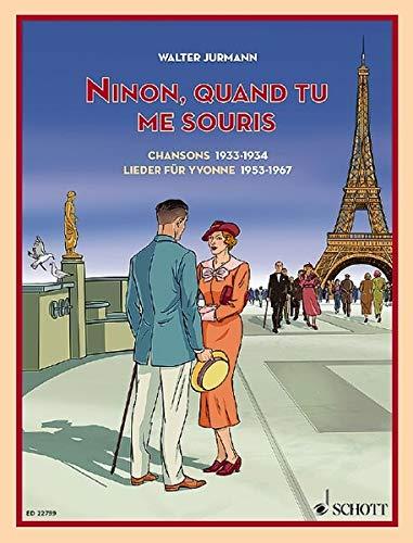 Ninon, quand tu me souris: Chansons 1933-1934/Lieder für Yvonne 1953-1967. Singstimme und Klavier. Songbook.