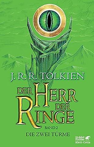 Der Herr der Ringe - Die zwei Türme: Neuüberarbeitung und Aktualisierung der Übersetzung von Wolfgang