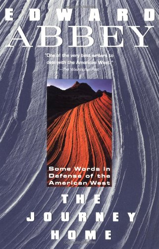 The Journey Home: Some Words in Defense of the American West (Plume)