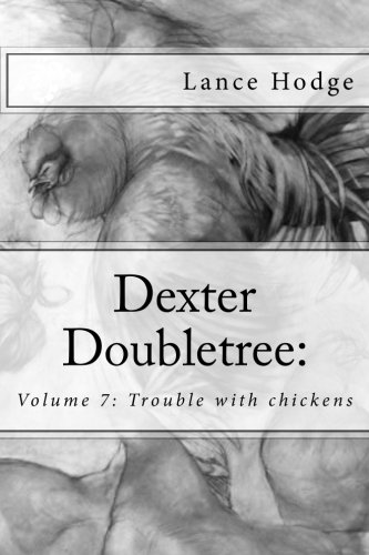 dexter-doubletree-trouble-with-chickens