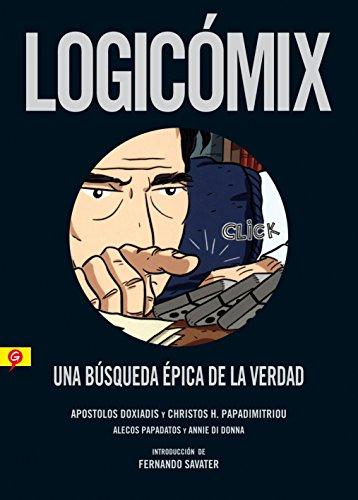Logicomix: Una Busqueda Epica De La Verdad