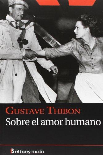 Sobre el amor humano (Ensayo) por Gustave Thibon