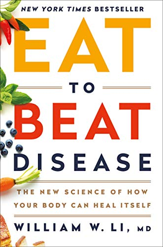 Eat to Beat Disease: The New Science of How Your Body Can Heal Itself (English Edition) - De Li